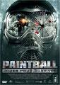 Paintball - Jouer Pour Survivre