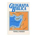 GEOGRAFIA BIBLICA - J. V. TIDWELL