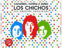 Los Chichos  Canalleo Rumba y jaleo