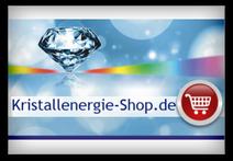 Hier geht´s zum Kristallenergie-Shop >