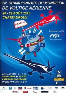 WAC 2015 Chateauroux,28th FAI World Aerobatic Championships Châteauroux 2015, Championnats du Monde de Voltige Aerienne 2015