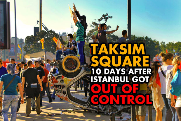 Taksim Square - 10 days after Istanbul got out of control, June 2013 © Sabrina Iovino | JustOneWayTicket.com