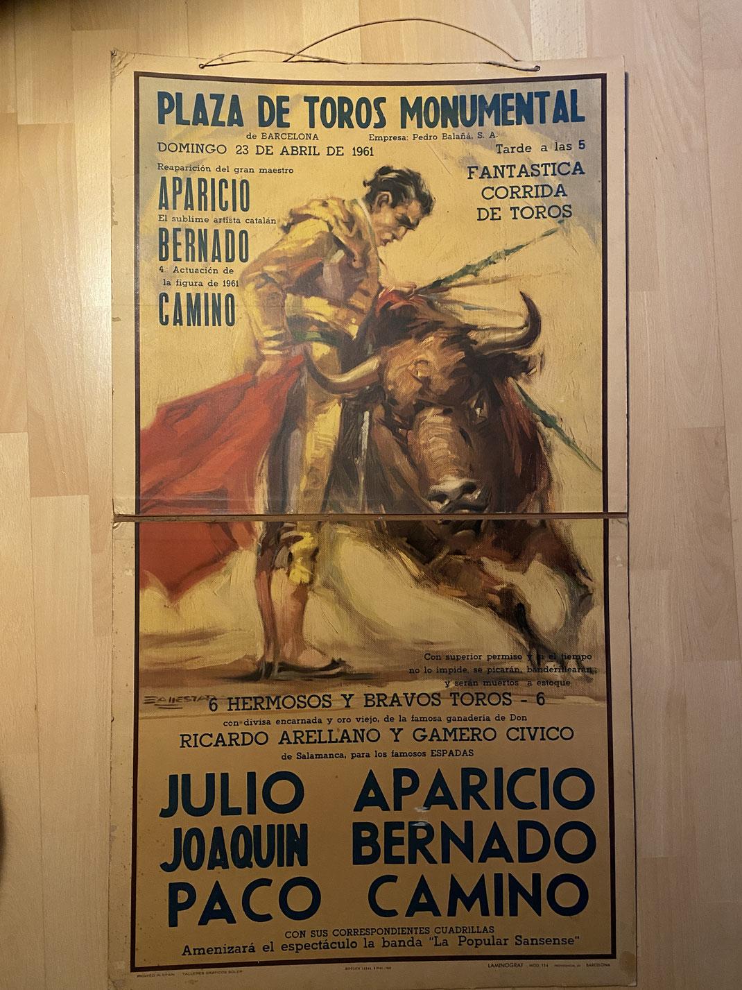 Original Stierkampfplakat / Bullfight Poster ( kein Nachdruck ) Plaza de Toros Monumental de Barcelona Fantastica Corrida de Toros Domingo de 23 Abril de 1961 Aparaicio, Bernado, Camino
