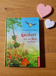 Giesbert hört das Grad wachen von Daniela Drescher