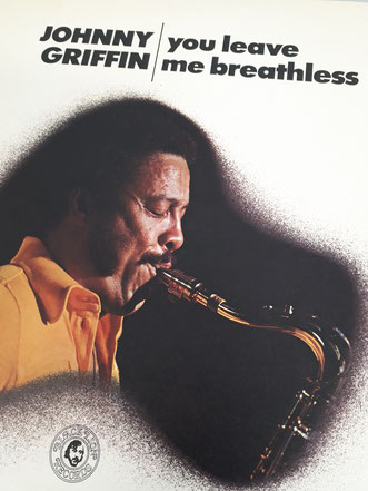Johnny Griffin「You Leave me breathless」(1967年録音)