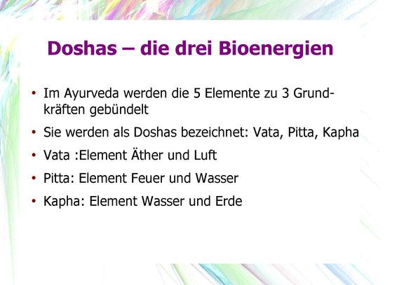 Doshas, die drei Bioenergien wie Vata, Pitta und Kapha