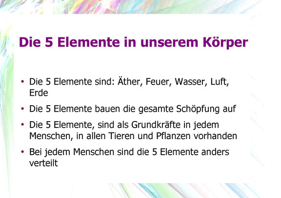 Die 5 Elemente in unserem Körper, Äther, Feuer, Wasser, Luft, Erde