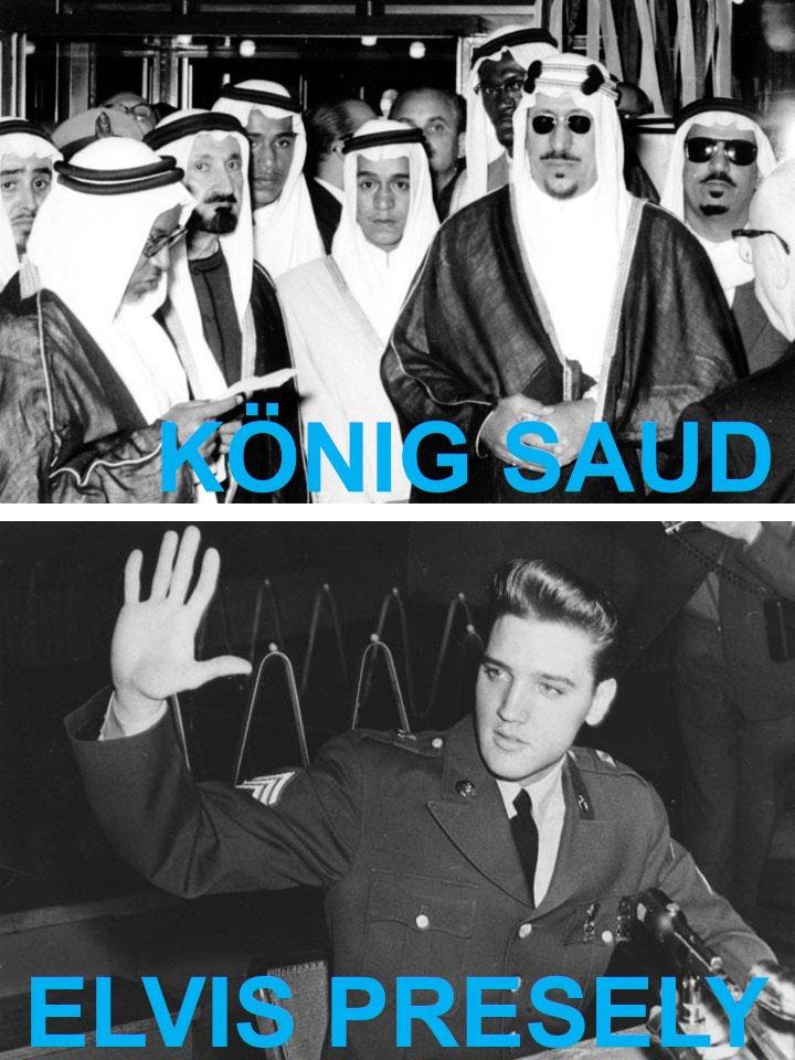Foto König Saud: privat / Digitale Leihgabe, ONLINE-MUSEUM Bad Nauheim, Foto Elvis Presley: Hosrst Schüssler, ONLINE-MUSEUM