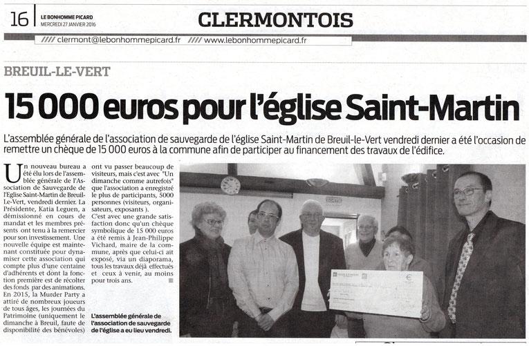 27 janvier 2016 - Le Bonhomme Picard - 15000 euros pour l'église Saint Martin de Breuil le Vert.