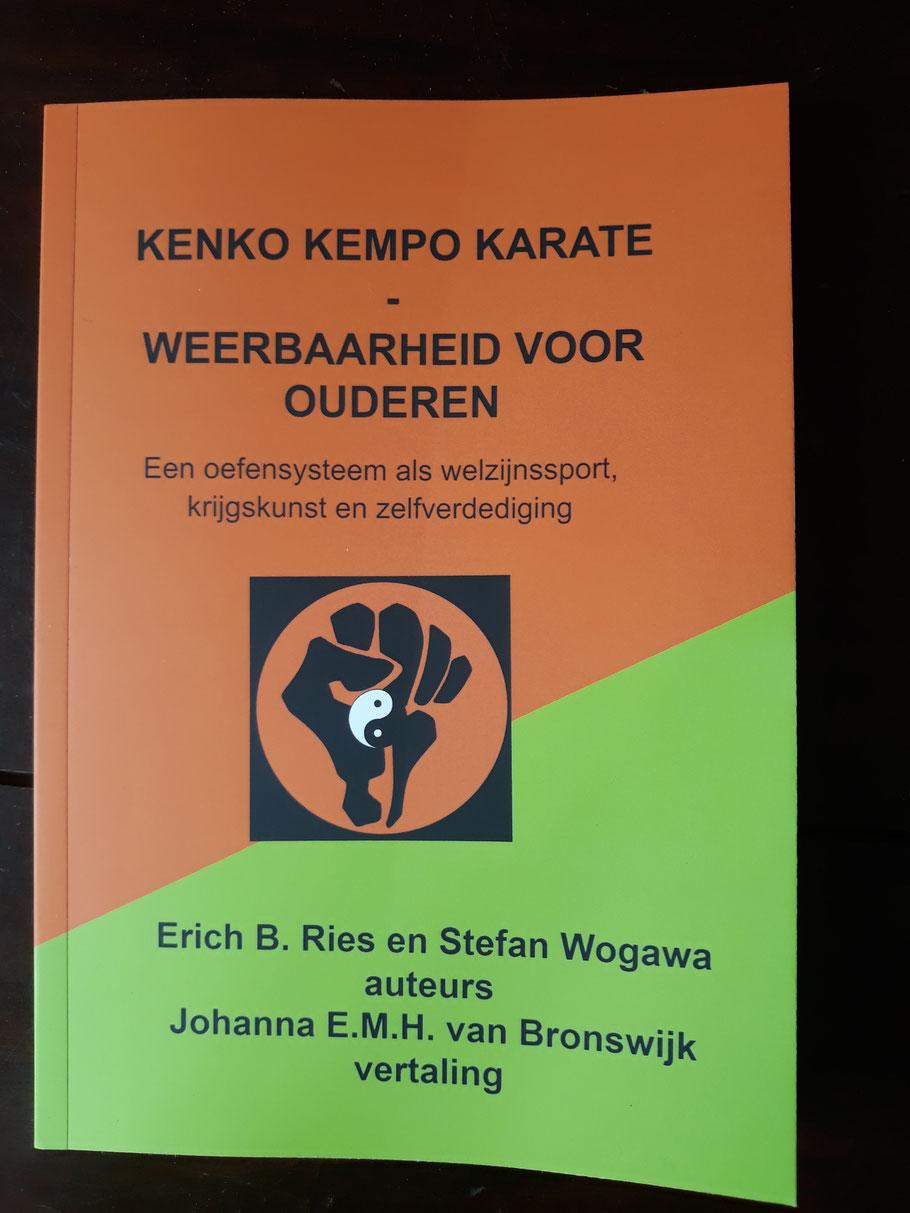 Ries/Wogawa: Kenko Kempo Karate jetzt auf niederländisch, Übersetzerin ist Prof. emerita Johanna E.M.H. van Bronswijk