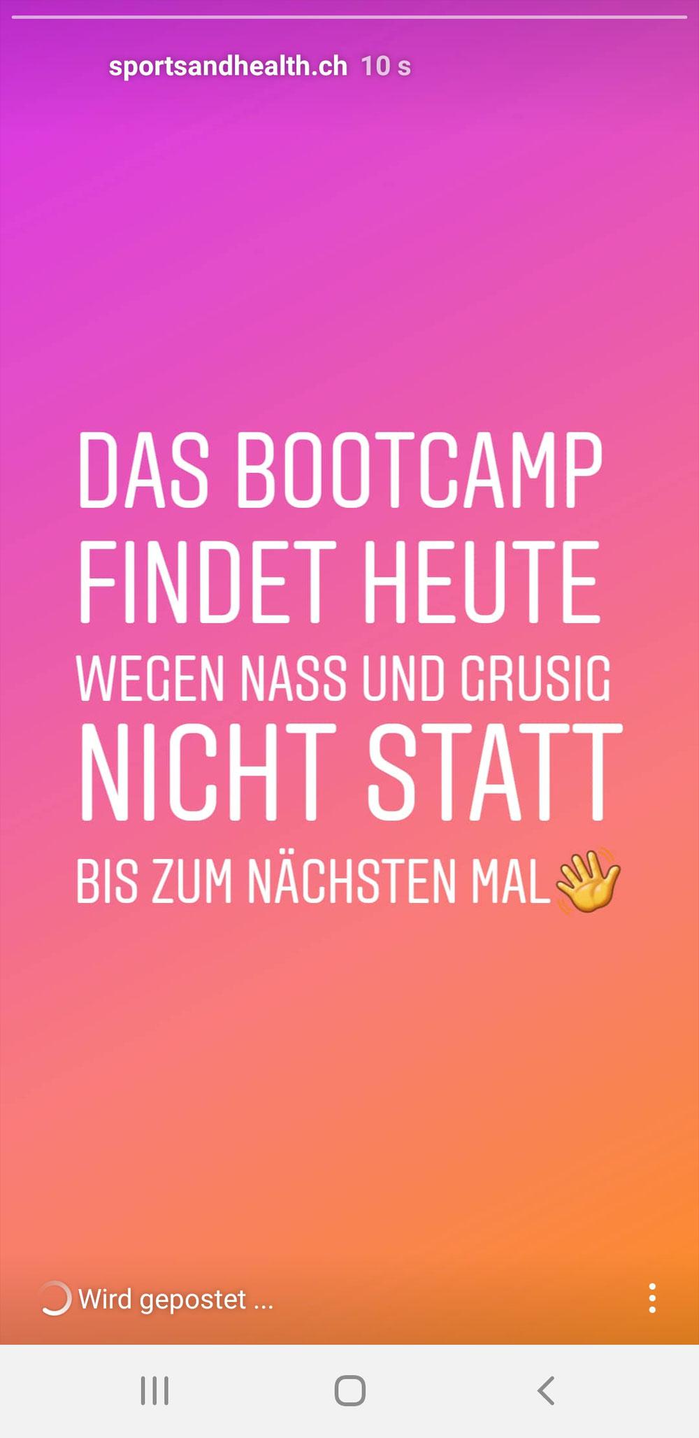 Das Bootcamp findet heute nicht statt.
