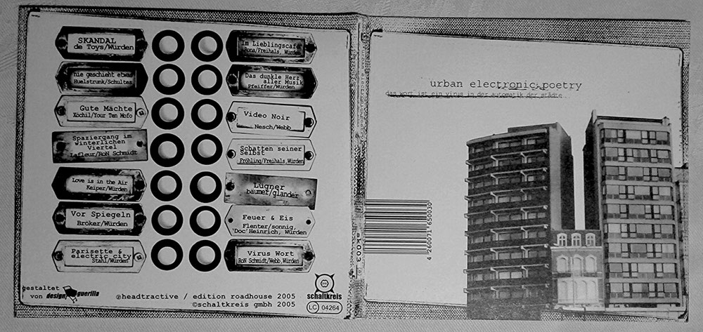 urban electronic poetry: DAS WORT IST EIN VIRUS IN DER AUTOMATIK DER STÄDTE (headtractive / edition roadhouse, Schaltkreis-CD+DVD, Köln 2005)