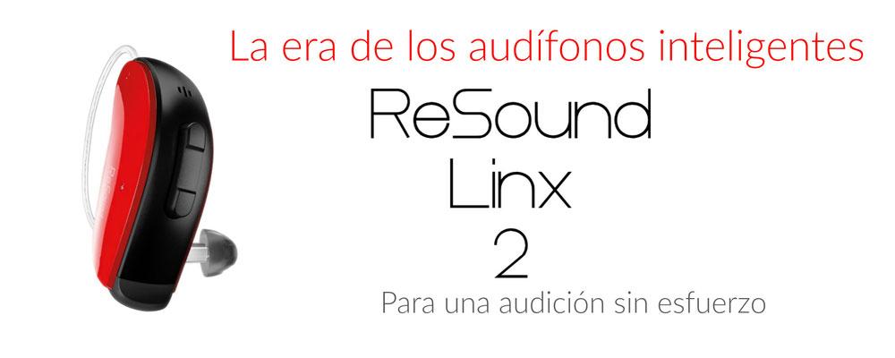 ReSound Linx2, para una audición sin esfuerzo. Centro Auditivo Cuenca, Valencia.