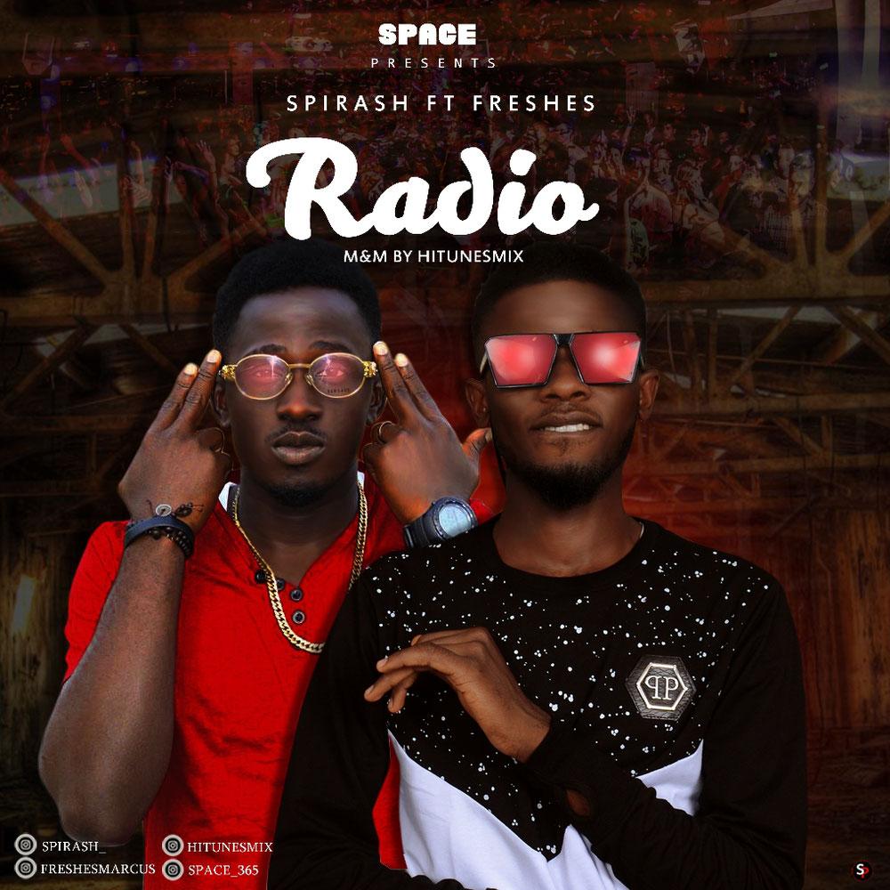 Spirash - Radio Ft. Freshes