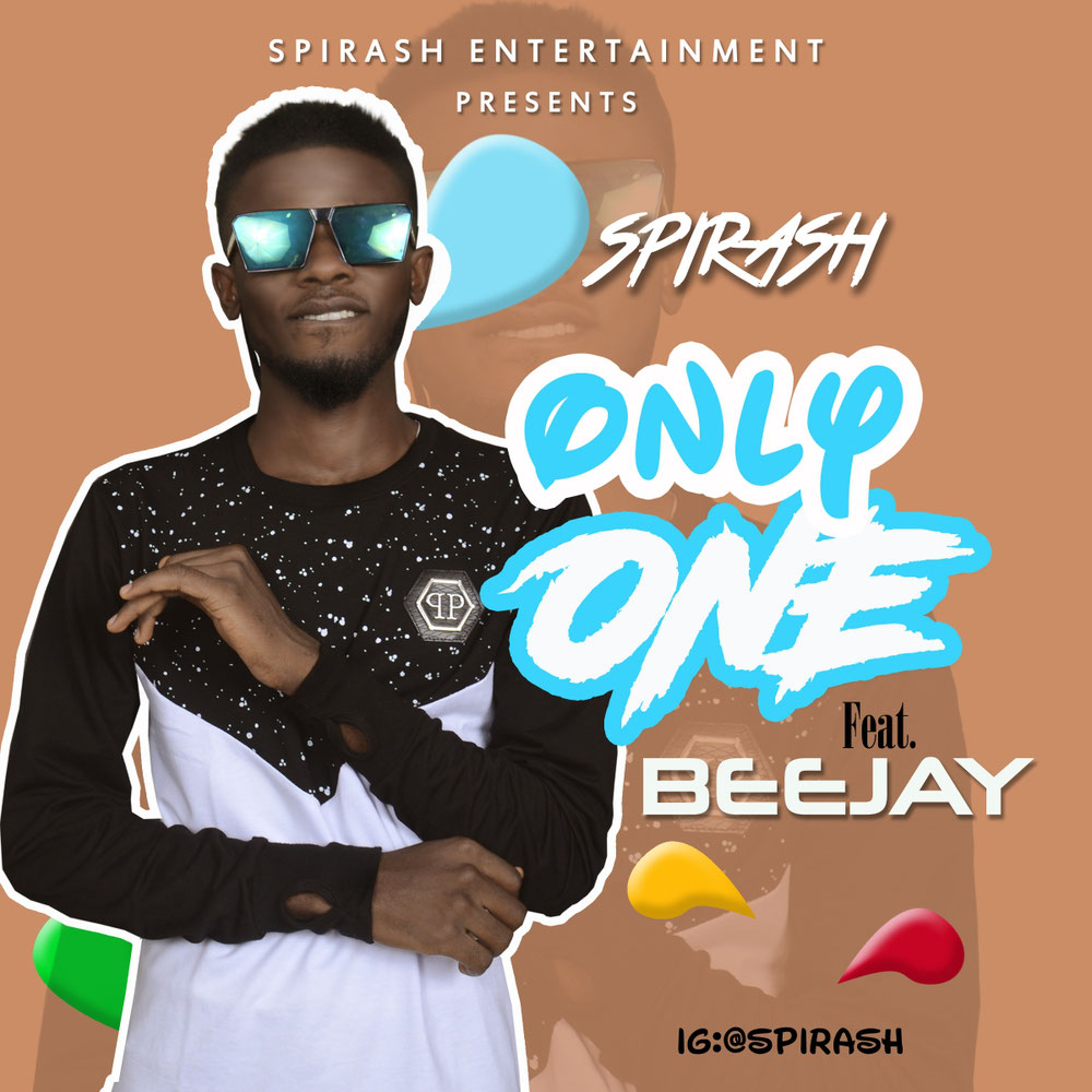 Spirash Ft Beejay - Only One