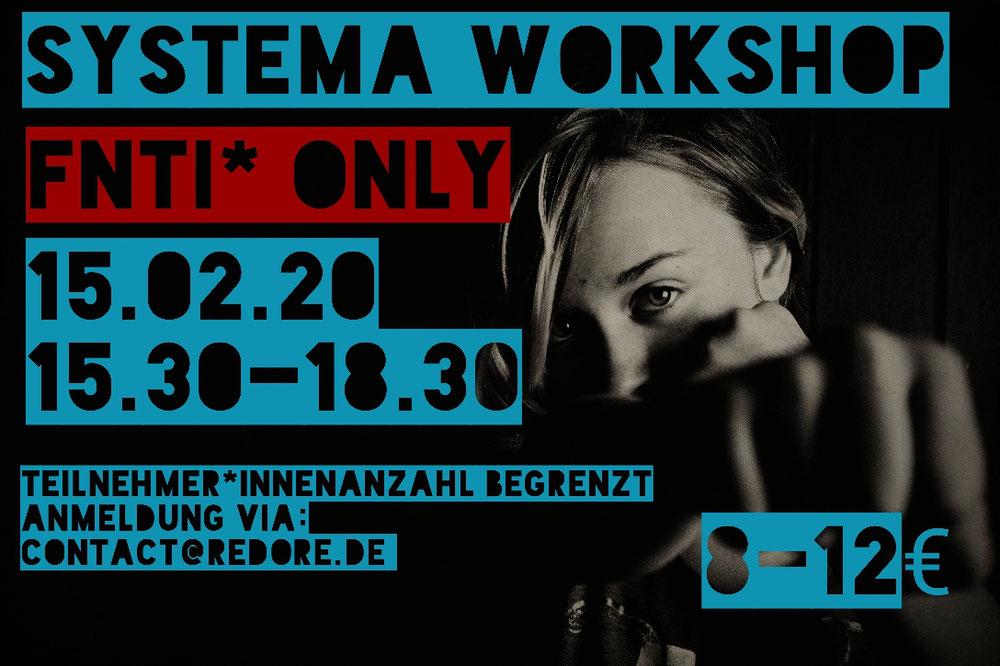 Unser nächster Workshop, ausschliesslich von und für FNTI* Personen, wird eine Einleitung in Systema sein.              Um Voranmeldung wird gebeten.