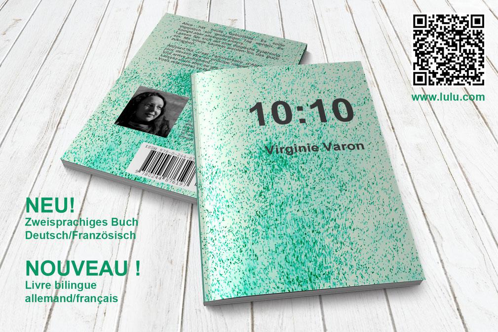 Zweisprachiges Buch Virginie Varon Deutsch Französisch Muttersprache - Liebe, Entscheidung, Lebensreise - Livre bilingue allemand francais