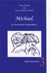 Petra Mettke und Karin Mettke-Schröder/™Gigabuch Michael Band 03/eBook: ISBN 978-3-735764-08-9