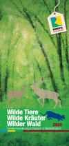 Wilde Tiere - Wilde Kräuter - Wilder Wald