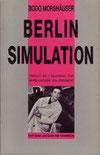 Bodo Morshäuser, Berlin Simulation, Edition Jacqueline Chambon