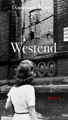 Annemarie Weber: »Westend«