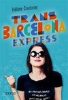 Trans Barcelona express / H. Couturier