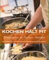 Kochen hält fit – Ernährungstipps für Parkinson Betroffene