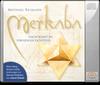 Merkaba - Im lebendigen Lichtfeld (Meditation-CD)