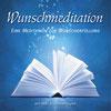 Wunschmeditation (1.0 / 2010)