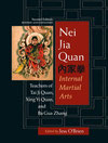 Nei jia quan, internal martial arts, éd. Jess O'Brien, 2007