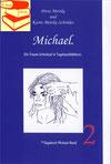 Petra Mettke, Karin Mettke-Schröder/™Gigabuch Michael 02/eBook/2014/ISBN 9783735764072