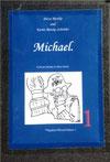 Petra Mettke, Karin Mettke-Schröder/Gigabuch Michael Volume 1/Druckskript/2011