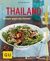 Thailand Rezepte gegen das Fernweh