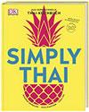 Simply Thai Das superschnelle Thai-Kochbuch