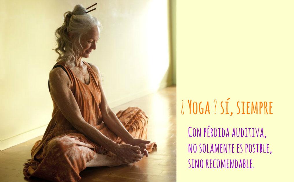 ¿Yoga? sí, siempre. Nos solamente es posible, sino recomendable.