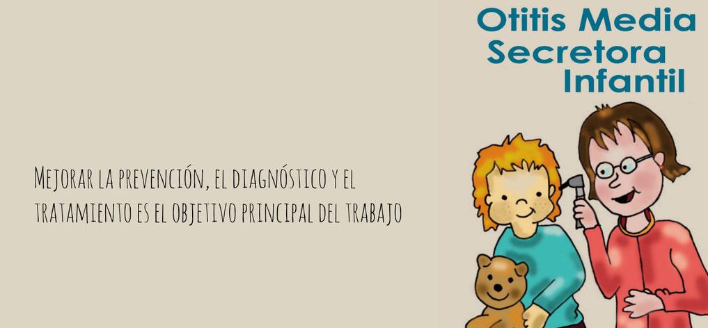 Objetivo mejorar la prevención, el diagnóstico y el tratamiento de la otitis media secretora infantil, causante de hipoacusia.