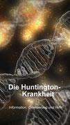 Die Titelseite der Kurz-Information über Ursache, Symptome, Verlauf, Gentest und weitere Fragen zur Huntington-Krankheit / Chorea Huntington