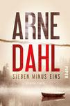 Arne Dahl – Sieben minus Eins