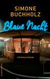 Simone Buchholz – Blaue Nacht