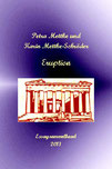 Petra Mettke, Karin Mettke-Schröder/Eruption/Essaysammelband /Druckskript/2013