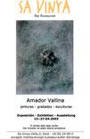 Amador Vallina, Exposición Individual, Sa Vinya, Deia, Mallorca