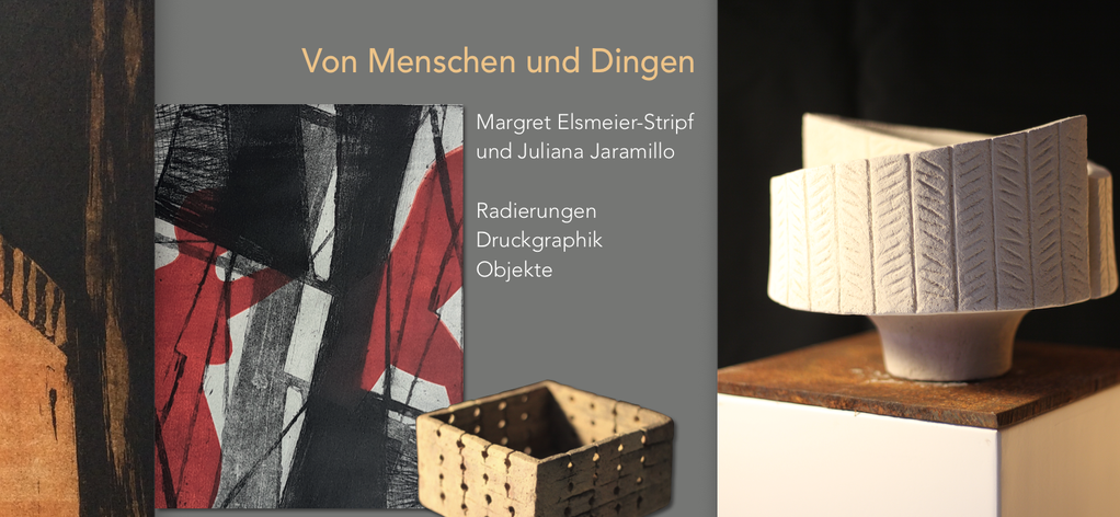 Margret Elsmeier-Stripf Juliana Jaramillo Ausstellung GEDOK Heidelberg