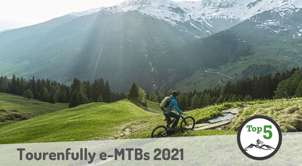 Die besten Tourenfully e-Mountainbikes 2021