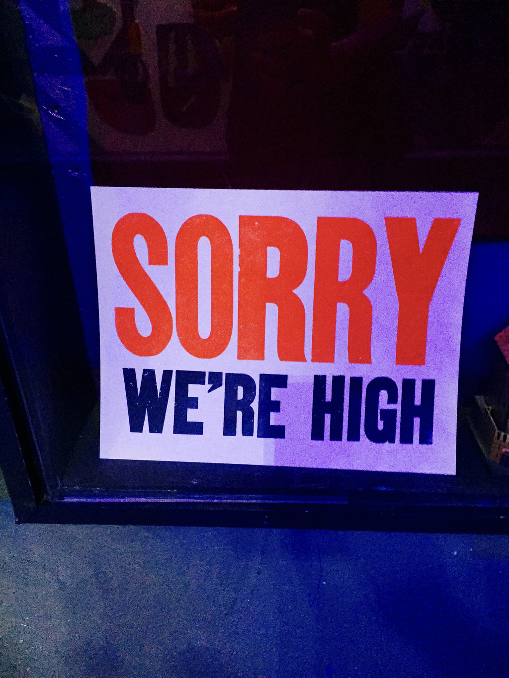 sorry we're high meow wolf