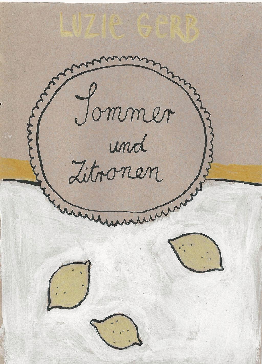 Sommer und Zitronen, 2018