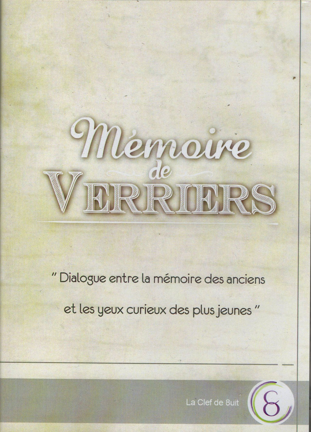 "DVD ""Mémoire de Verriers"""