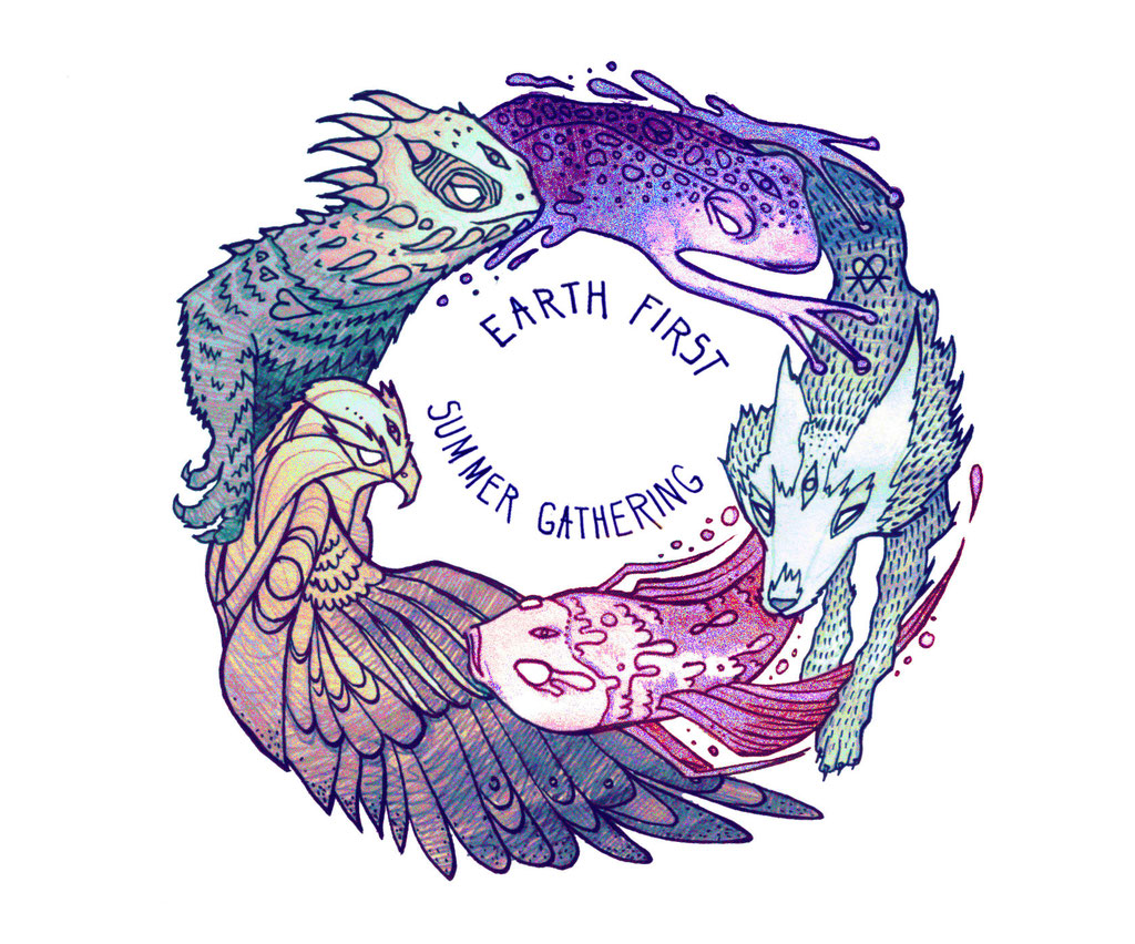 Earth First, a rad environmental grassroots group which hosts skill-sharing and networking for ecological direct action. Been going since the 70s! 2015