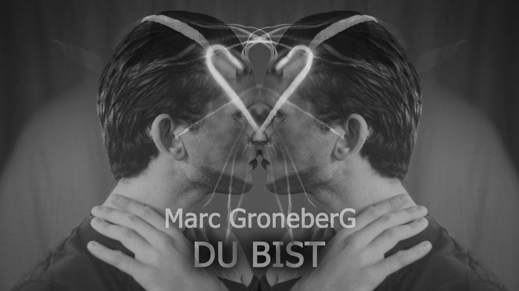 © Marc Groneberg | new song #DuBist by #MarcGroneberg #cover #artwork