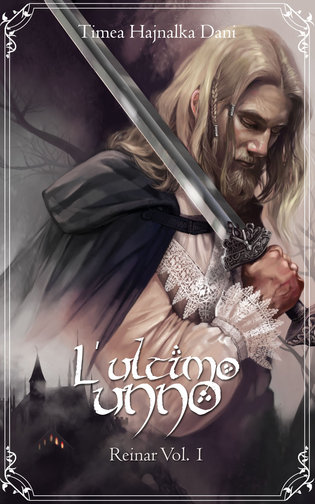 L'ULTIMO UNNO by Timea Hajnalka Dani