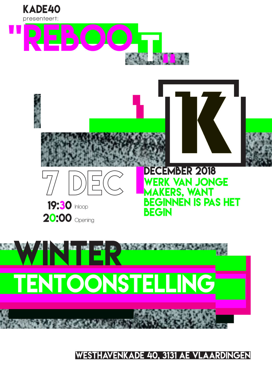 REBOOT - Wintertentoonstelling 2018 - KADE40